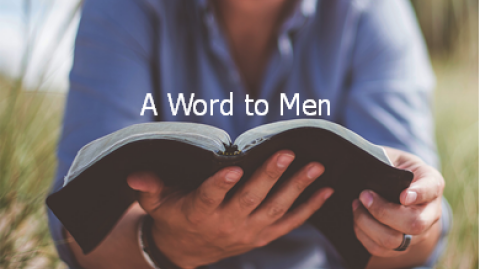 """A Word to Men"""