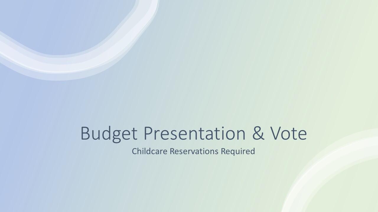 Budget Presentation and Vote